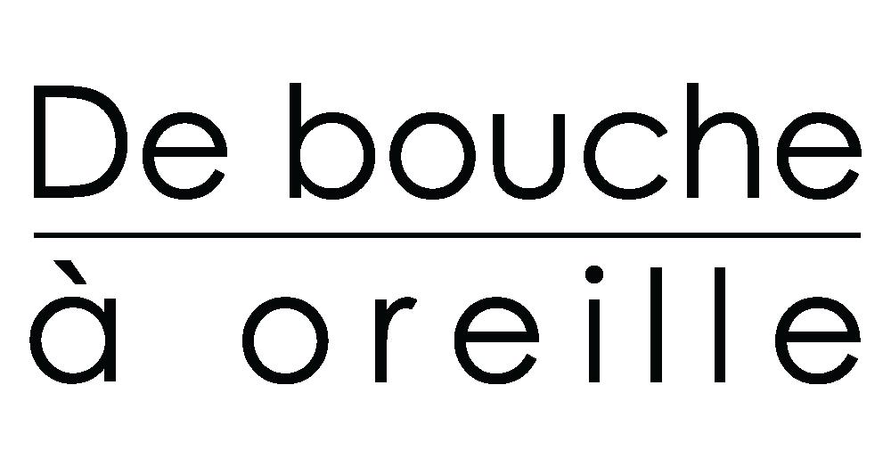 DE BOUCHE A OREILLE